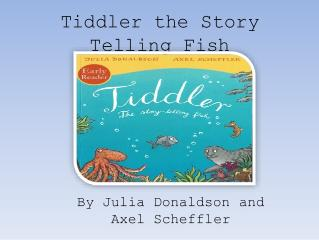 tiddler-the-story-telling-fish-1-638